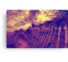 One Among The Fence 3 Canvas Print
