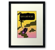 Today is not my day Framed Print