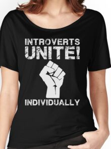 Introverts Unite! Individually Women's Relaxed Fit T-Shirt