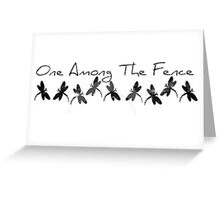 One Among The Fence 4 Greeting Card