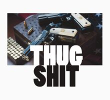 Thug Shit by Mac Poole