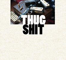 Thug Shit Hoodie