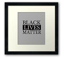 Black Lives Matter (Black) Framed Print