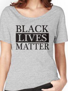 Black Lives Matter (Black) Women's Relaxed Fit T-Shirt