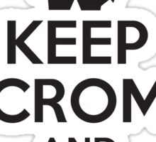Keep Crom and Crush Your Enemies Sticker