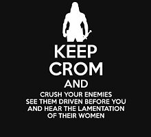 Keep Crom and Crush Your Enemies Unisex T-Shirt