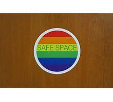 "LGBT ""Safe Space"" sticker  Photographic Print"