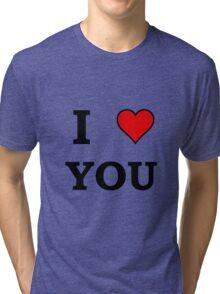 I Heart Love You Tri-blend T-Shirt