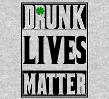 Drunk Lives Matter Unisex T-Shirt