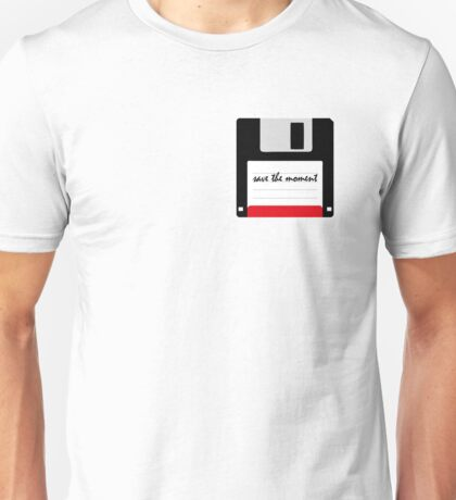 save the moment Unisex T-Shirt