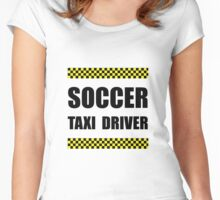 Soccer Taxi Driver Women's Fitted Scoop T-Shirt