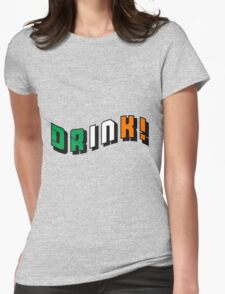 DRINK! Irish flag colors text design Womens Fitted T-Shirt