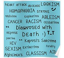 Diagnosed with Death :) Poster
