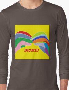 American Sign Language MORE Long Sleeve T-Shirt