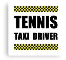 Tennis Taxi Driver Canvas Print
