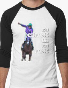 Go Chrome or Go Home Men's Baseball ¾ T-Shirt