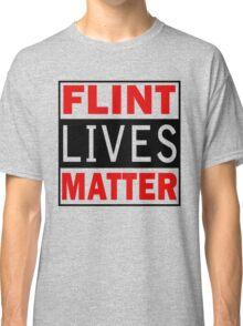 Flint Lives Matter Classic T-Shirt