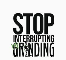 Stop Interrupting My Grinding  Men's Baseball ¾ T-Shirt