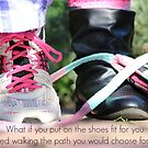 Your shoes...You choose... by Donna Keevers Driver