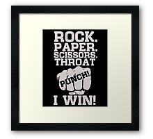 Rock Paper Scissors Throat Punch I Win Framed Print