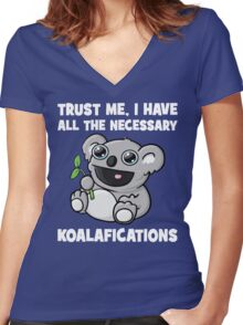 Trust Me, I Have All The Necessary Koalafications Women's Fitted V-Neck T-Shirt