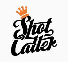 Shot caller Unisex T-Shirt