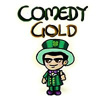 Comedy Gold Photographic Print