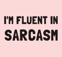 Fluent In Sarcasm Kids Tee