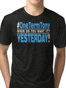 One Term Tony - Black T Shirt - Blue Tri-blend T-Shirt
