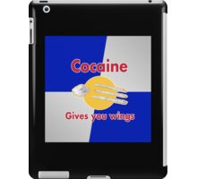 Cocaine gives you wings iPad Case/Skin