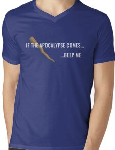 If the Apocalypse Comes...Beep Me Mens V-Neck T-Shirt
