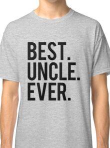Best Uncle Classic T-Shirt
