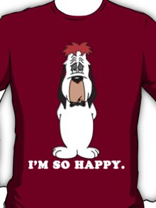 Droopy The Dog - I'm So Happy T-Shirt