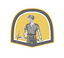 Coal Miner Standing Holding Pick Axe Shield Retro by patrimonio