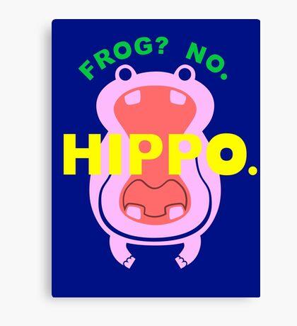 Frog No Hippo Canvas Print