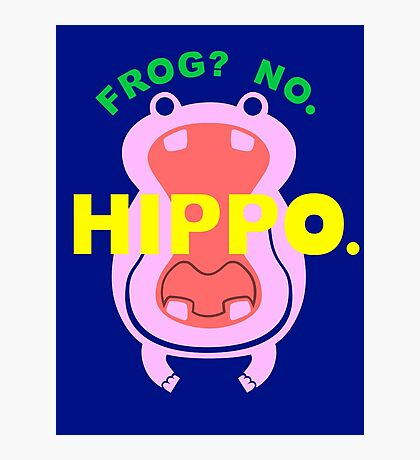 Frog No Hippo Photographic Print