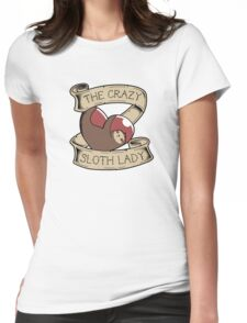The Crazy Sloth Lady Womens Fitted T-Shirt