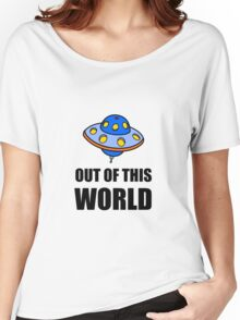 UFO Out Of This World Women's Relaxed Fit T-Shirt