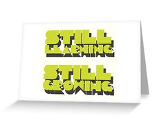 still learning still growing - banksy quote Greeting Card