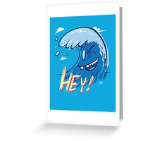 Just Waving Hey Greeting Card