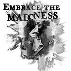 Embrace the Mad(s)ness by Charenne