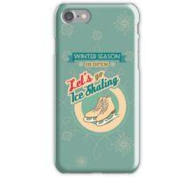 Let's Go Ice Skating iPhone Case/Skin