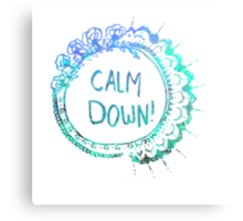 Calm Down (in blue swirl) Canvas Print
