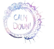 Calm Down (pink galaxy) by bexsimone