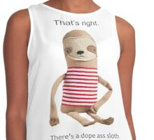 A Dope Ass Sloth Contrast Tank