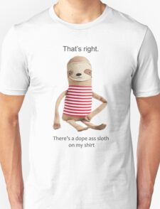A Dope Ass Sloth Unisex T-Shirt