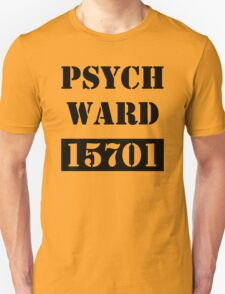 Psych Ward - 15701 T-Shirt