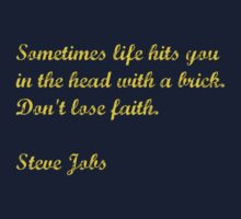 Steve Jobs quotes - Don't lose faith. by syshinobi