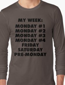Everyday Is Monday Long Sleeve T-Shirt