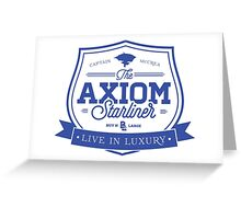 The Axiom Luxury Starliner Greeting Card